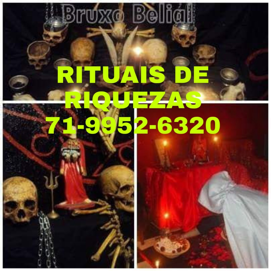 RITUAIS DE RIQUEZAS/AMARRAÇOES -BRUXO BELIAL