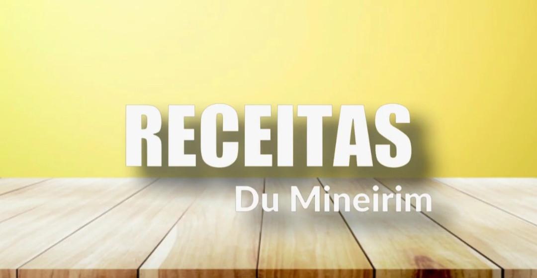Receitas Du Mineirim