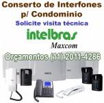 Conserto de Interfones para Condomínios e Residencias - Maxcom - Intelbras