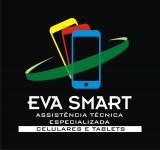 Eva Smart - Assistência Técnica Especializada Conserto de Celular e Tablet
