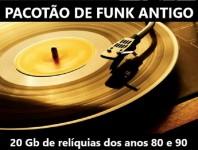 Funk Antigo Décadas 80/90