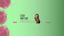 Canal da Izza Matias