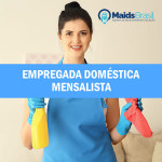Maids Brasil -  Empregadas Domésticas, Babás, Cozinheiras em Santos