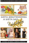 Dieta mediterrânea a dieta das celebridades